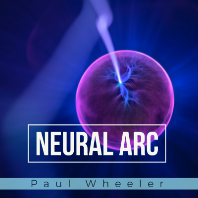 Neural Link by Paul Wheeler - Stream on Spotify